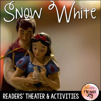 Snow White and the Seven Dwarfs Readers' Theater Play and Literacy Unit