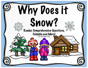 Snow, Why Does it Snow? Reader, Comprehension Questions, F