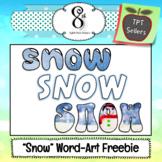 Snow Word-Art Freebie