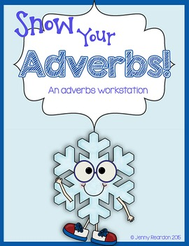 Snow Your Adverbs! An Adverbs Workstation