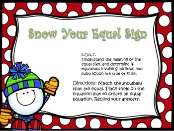 Snow Your Equal Sign! (Understand the Equal Sign)