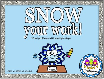 Snow Your Work! (Solving multi-step word problems)