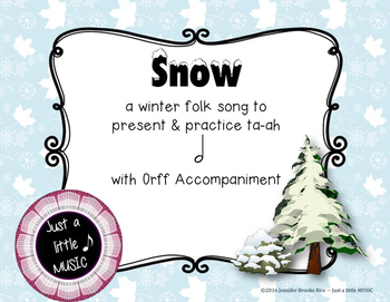 Snow - a winter folk song to prepare, present & practice t
