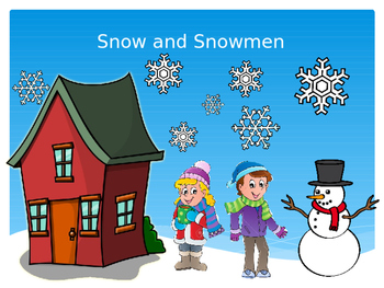 Snow and Snow Activities