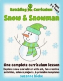 Snow and Snowman: snowflakes and science