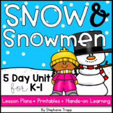 Snow and Snowman Unit for Kindergarten and First Grade