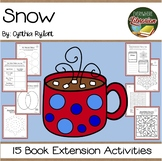 Snow by Cynthia Rylant 15 Book Extension Activities NO PREP