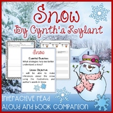 Snow by Cynthia Rylant Lesson Plan and Book Companion