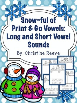 Snow-ful of Print and Go Vowels: Long and Short Vowel Sounds