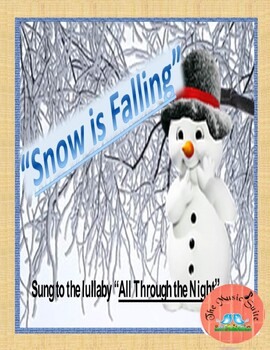Snow is Falling!  A lullaby about winter!  ENJOY ON THIS COLD DAY!