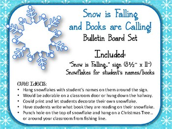 Snow is Falling and Books are Calling! Bulletin Board Set. Snowflakes. Reading