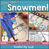 Snowman Language Arts, Math and Art Activities