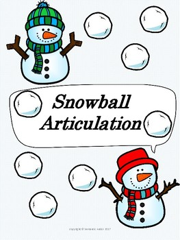 Snowball Articulation