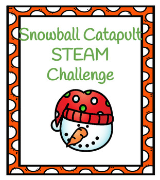 Snowball Catapult STEAM Challenge