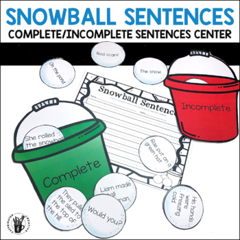 Snowball Complete and Incomplete Sentences Center