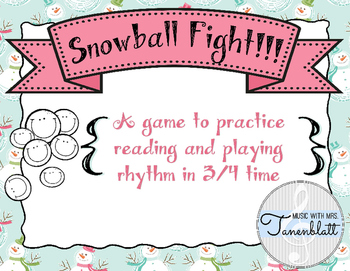 Snowball Fight!!! 3/4 Time Rhythm Reading Game