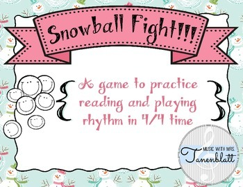 Snowball Fight!!! 4/4 Time Rhythm Reading Game