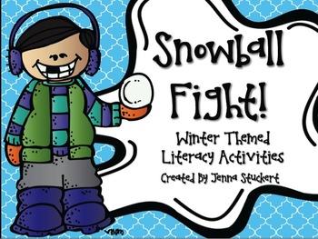 Snowball Fight (6 Winter Themed Literacy Activities)