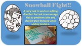 Snowball Fight: A Juicy Task!