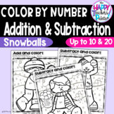 Snowball Fight Add or Subtract and Color ~up to 10 or 20~