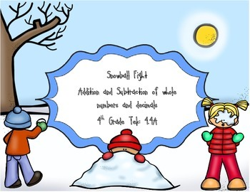 Snowball Fight: Addition & Subtraction of whole numbers &