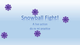 Snowball Fight!!! An active way to practice mi, re, and do.