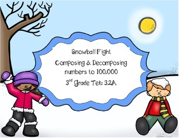Snowball Fight: Compose & Decompose Numbers to 100,000 STA