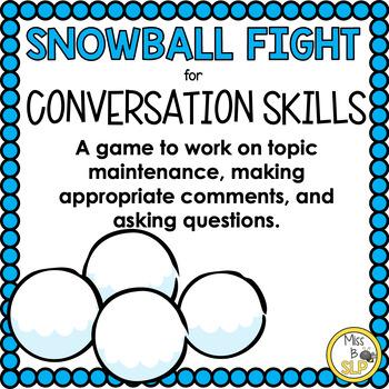 Snowball Fight Conversation Skills