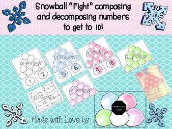 """Snowball """"Fight"""" to get to 10!  Composing and Decomposing numbers"""