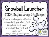 Snowball Launcher - STEM Engineering Challenge