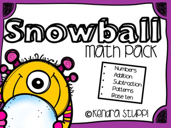 Snowball Match Up {Numbers - Patterns - Base Ten - Addition - Subtraction}