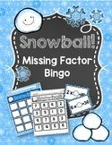 Snowball Missing Factor Bingo Game for Multiplication