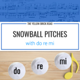 Snowball Pitches: do, re, mi