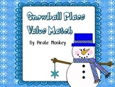 Snowball Place Value Match by Pirate Monkey