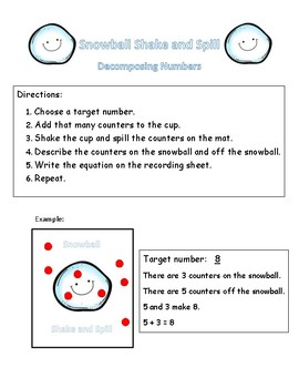 Snowball Shake and Spill Decomposing Numbers
