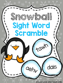 Snowball Sight Word Scramble - EDITABLE Word Work Center