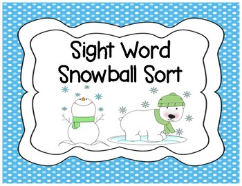 Snowball Sight Word Sort