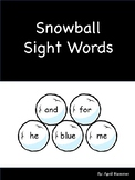 Snowball Dolch Sight Words for a Sensory Bin or Write the Room