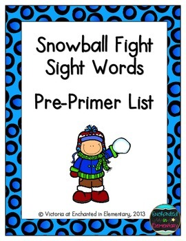 Snowball Fight Sight Words! Pre-Primer List Pack