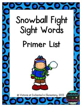 Snowball Fight Sight Words! Primer List Pack
