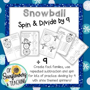 Snowball Spin and Divide by 9!