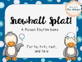Snowball Splat-A Poison Rhythm Game for Quarter, Eighth, R