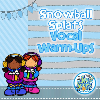 Snowball Splats - Animated Vocal Warm-Ups