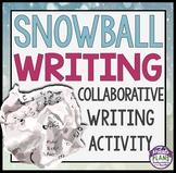 WRITING ACTIVITY: SNOWBALL WRITING