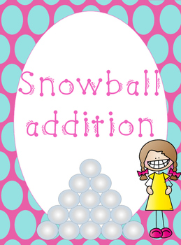 Snowball addition - Easy addition worksheets