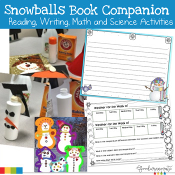 Snowballs Book Companion with Reading, Writing, Math and Science Activities