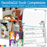 Snowballs Book Companion with Reading, Writing, Math and S