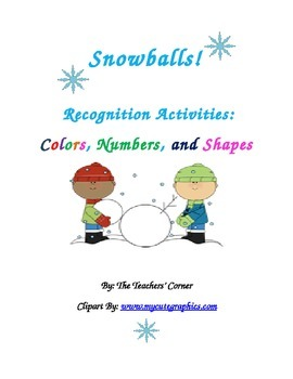 Snowballs!  Recognition Activities: Colors, Numbers, and Shapes