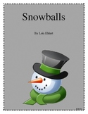 Snowballs by Lois Ehlert winter and snow activities