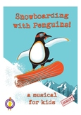 Snowboarding with Penguins- Musical. Song 3 Black & White